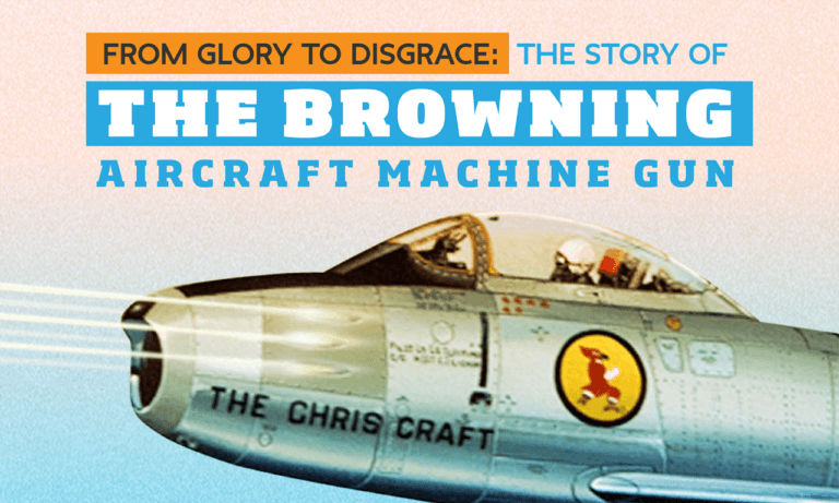 From Glory to Disgrace: the Browning Aircraft Machine Gun story