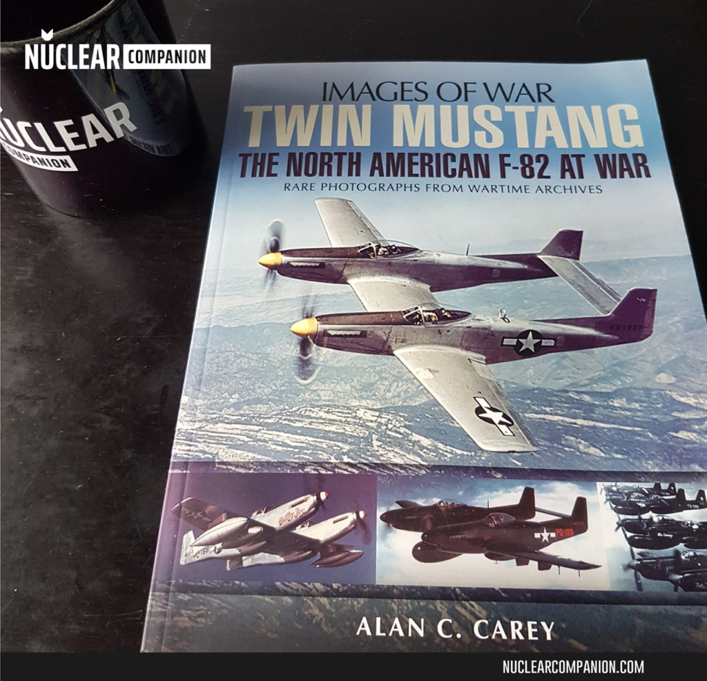 Twin Mustang: The North American F-82 at War by Alan C. Carey - Cover