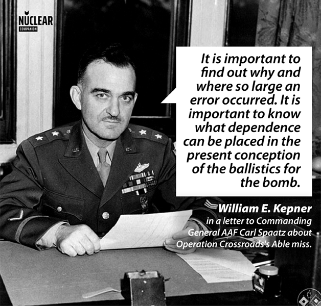 William kepner operation crossroads able shot investigation quote