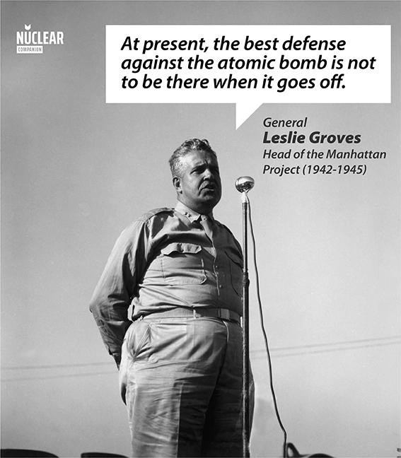 leslie groves quote atomic bomb defense